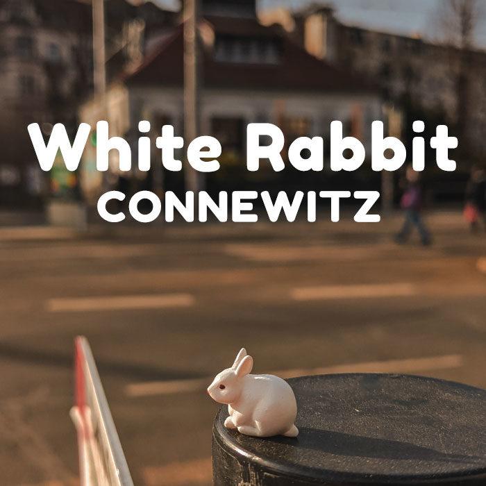 White Rabbit – Connewitz