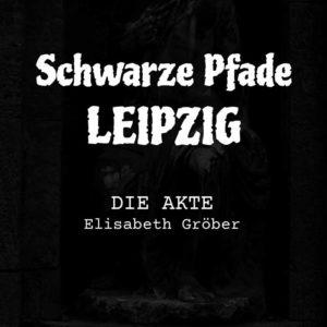Schwarze Pfade – Leipzig