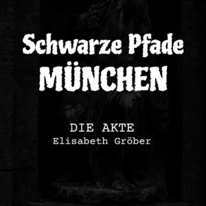 Schwarze Pfade München